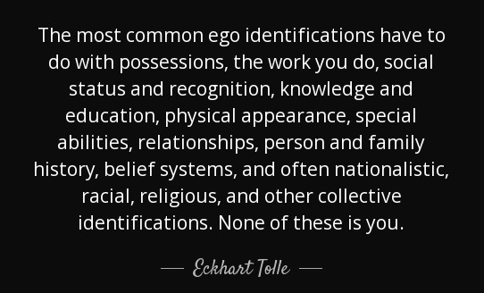 quote-the-most-common-ego-identifications-have-to-do-with-possessions-the-work-you-do-social-eckhart-tolle-46-45-50